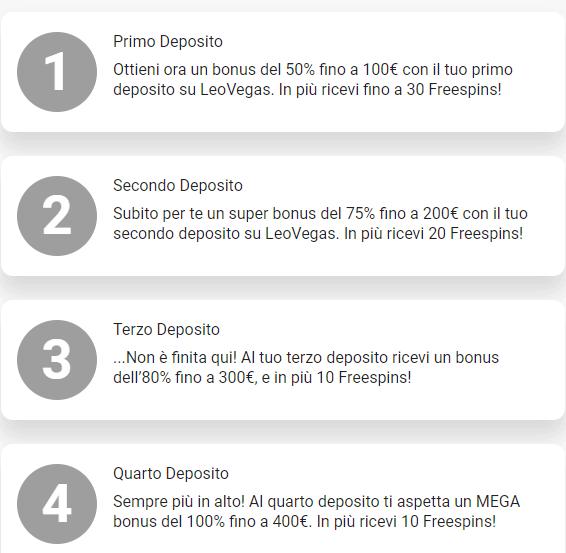 bonus primi 4 depositi leovegas